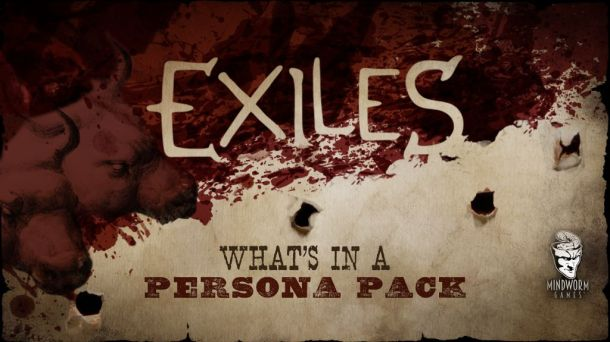 MWG - Blog - Exiles - Exiles Products - Persona Pack - Header