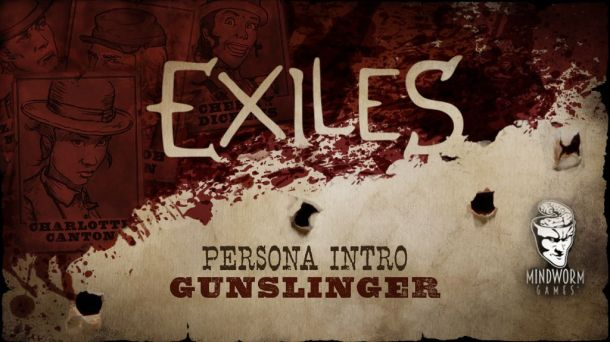 MWG - Website - Blog - Exiles - Exiles Game - Personas - Gunslinger Intro Header
