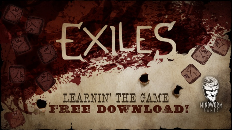 MWG - Website - Blog - Exiles - Exiles Rules Header Learnin' The Game Free Download